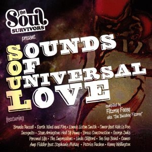 VA - The Soul Survivors Present: Sounds of Universal Love (2013)