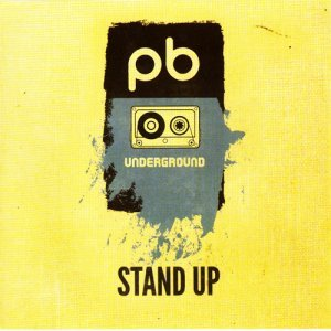 The PB Underground - Stand Up (2015)
