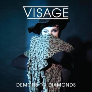Visage - Demons to Diamonds (2015)