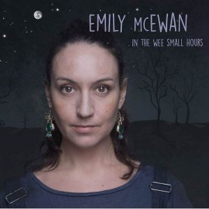 Emily McEwan - In The Wee Small Hours (2015)