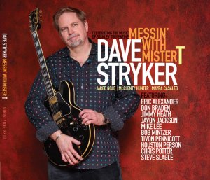 Dave Stryker - Messin' with Mister T (2015)