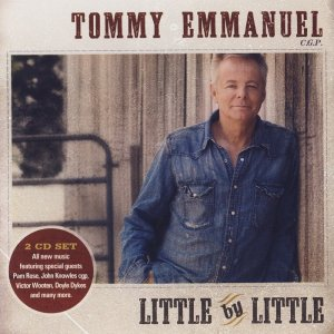 Tommy Emmanuel - Little by Little [2CD] (2010)