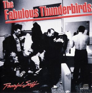 The Fabulous Thunderbirds - Powerful Stuff (1989)