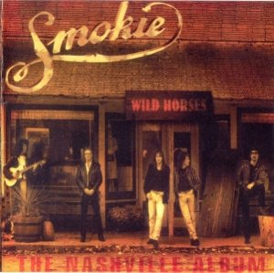 Smokie - Wild Horses.The Nashville Album (1998)