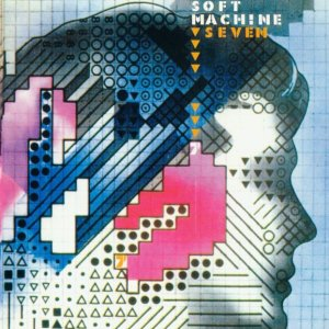 Soft Machine - Seven (1973)