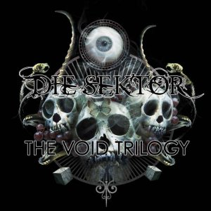 Die Sektor - The Void Trilogy (2015)