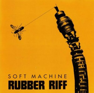 Soft Machine - Rubber Riff (1976)