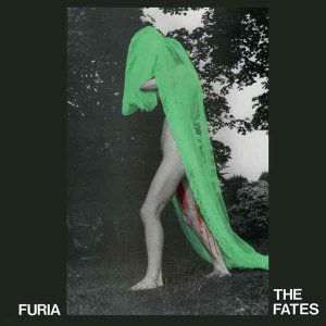 The Fates - Furia (1985) [Reissue 2014]