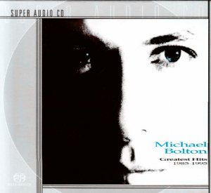 Michael Bolton - Greatest Hits 1985-1995 (1995) [2001 SACD]