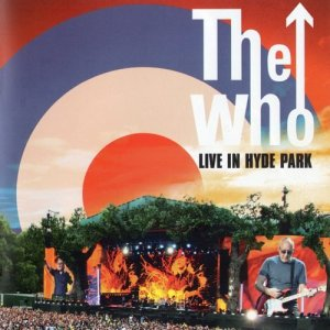 The Who - Live In Hyde Park (2015)