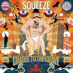 Squeeze - Cradle To The Grave (Deluxe Edition) (2015)