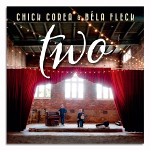 Chick Corea & Bela Fleck - Two (2CD) (2015) (HDtracks)
