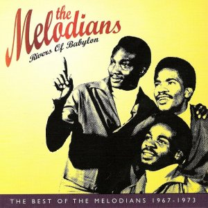 The Melodians - Rivers Of Babylon: The Best Of The Melodians 1967-1973 (1997)