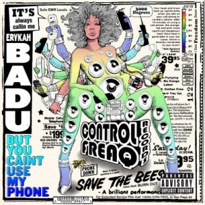 Erykah Badu - But You Caint Use My Phone (2015)