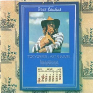 Dave Cousins - Two Weeks Last Summer (1972) [Reissue] (2004)