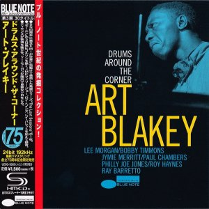 Art Blakey - Drums Around The Corner (1959) [2014 Japan SHM-CD 24-192 Remaster]