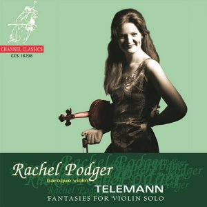Rachel Podger - Telemann: Twelve Fantasies for Solo Violin 1735 (2006)