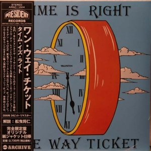 One Way Ticket - Time Is Right (1978)