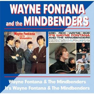 Wayne Fontana & The Mindbenders - Wayne Fontana & The Mindbenders / It's Wayne Fontana & The Mindbenders (1964 / 1965)