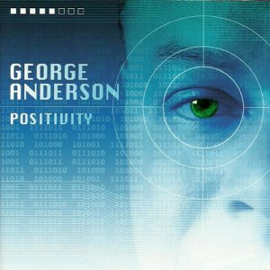 George Anderson - Positivity (2009)