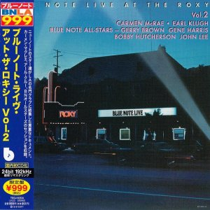 Carmen McRae, Earl Klugh, Blue Note All-Stars - Blue Note Live At The Roxy Vol. 2 (1976) [2012 Japanese 24-bit Remaster]