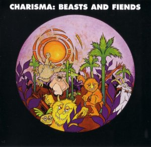 Charisma - Beasts And Fiends (1970) [Reissue] (2008)
