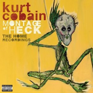 Kurt Cobain - Montage Of Heck: The Home Recordings [Deluxe Edition] (2015)