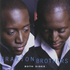 Braxton Brothers - Both Sides (2002)