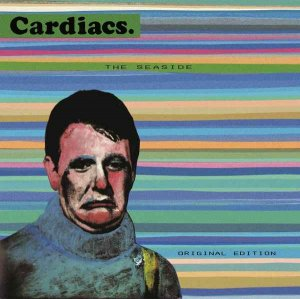 Cardiacs - The Seaside [Original Edition] (1984) [Remastered 2015]