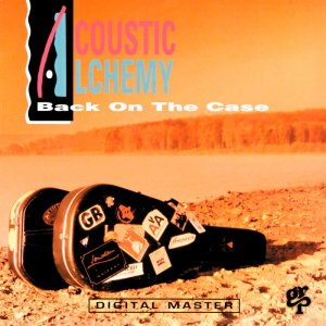 Acoustic Alchemy - Back On The Case (1991)