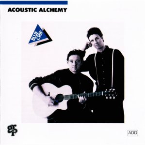 Acoustic Alchemy - Blue Chip (1989)