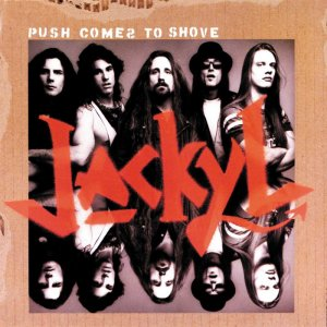 Jackyl - Push Comes To Shove (1994)
