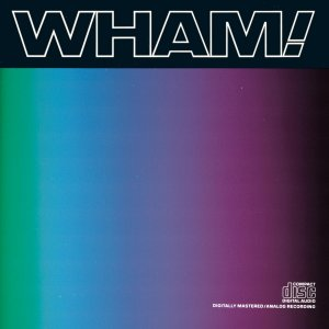 Wham! - Music From The Edge Of Heaven (1986)
