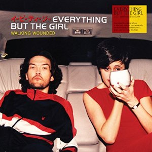 Everything But The Girl - Walking Wounded (Deluxe Edition) (2CD) (2015)