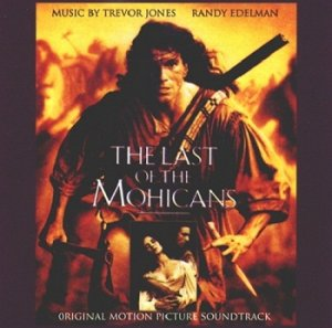 Trevor Jones & Randy Edelman - The Last of the Mohicans / Последний из Могикан OST (1992)