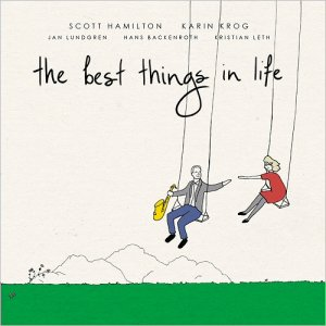 Scott Hamilton & Karin Krog - The Best Things In Life (2016)