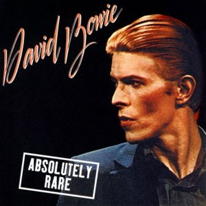 David Bowie - Absolutely Rare (1996)