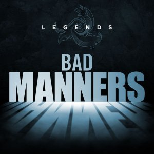 Bad Manners - Legends. Bad Manners (2015)