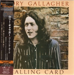 Rory Gallagher - Calling Card (1976) [Japan Remastered] (2007)