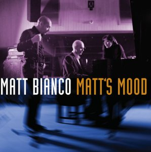Matt Bianco - Matt's Mood (2004)