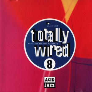 VA - Totally Wired 8 (1992)