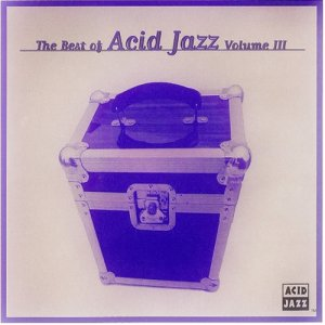 VA - The Best Of Acid Jazz Vol. 3 (1996)