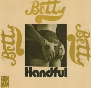 Betty - Handful (1971) [Reissue] (2009)