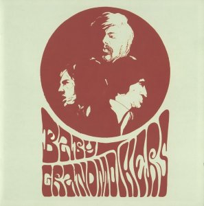 Baby Grandmothers - Baby Grandmothers (1968) [Reissue] (2007)