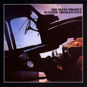The Blues Project - Planned Obsolescence (1968) (1996)
