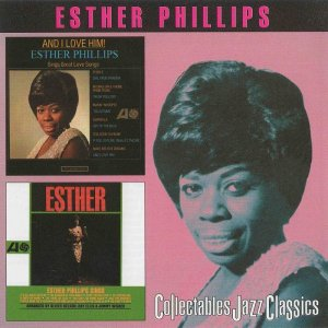 Esther Phillips - And I Love Him / Esther (1999)
