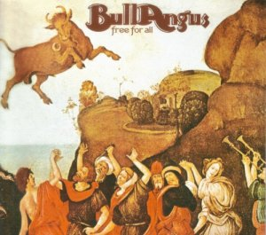 Bull Angus - Free For All (1972)