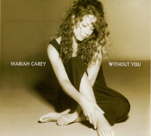 Mariah Carey - Without You (Maxi CD-Single) (1994)