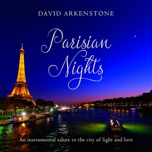 David Arkenstone - Parisian Nights (2016)
