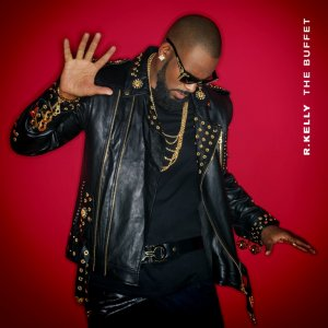 R. Kelly - The Buffet (2015)